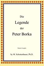 Die Legende der Peter Borka (German Edition)…