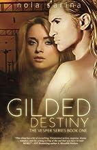 Gilded Destiny (Vesper Novella) (Volume 1)…