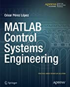 MATLAB Control Systems Engineering by Cesar…