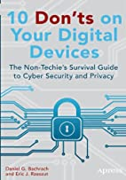 10 Don'ts on Your Digital Devices: The…