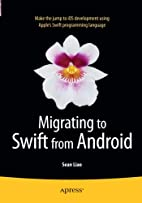 Migrating to Swift from Android by Sean Liao