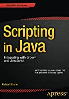 Scripting in Java: Integrating with Groovy…