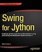 Swing for Jython: Graphical Jython UI and…