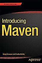 Introducing Maven by Balaji Varanasi