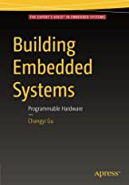 Building Embedded Systems: Programmable…