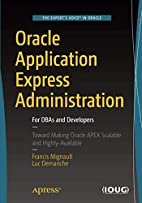 Oracle Application Express Administration:…