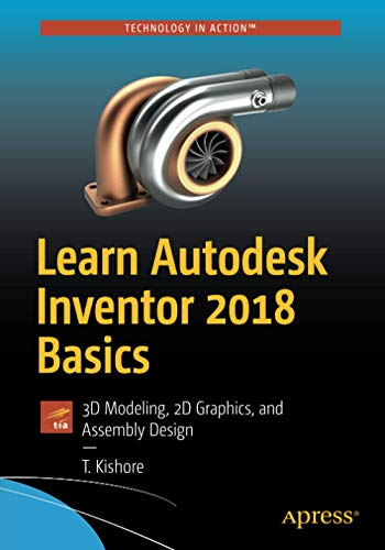 learn-autodesk-inventor-2018-basics-3d-modeling-2d-graphics-and-assembly-design
