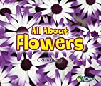 All About Flowers (All About Plants) by…