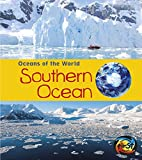 Southern Ocean (Oceans of the World) by…