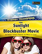 Energy Transfers From Sunlight to…
