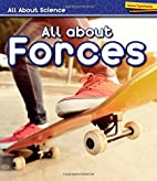 All About Forces (Heinemann First Library:…