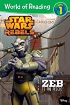 World of Reading Star Wars Rebels: Zeb to…