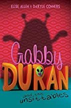 Gabby Duran and the Unsittables by Elise…