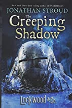 Lockwood & Co.: The Creeping Shadow by…