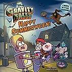 Gravity Falls Happy Summerween! / The…