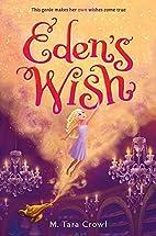 Eden's Wish (Eden of the Lamp) by M. Tara…