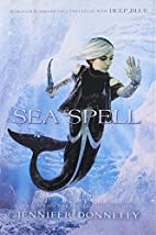 Sea Spell by Jennifer Donnelly