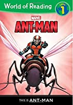 World of Reading: Ant-Man This is Ant-Man:…