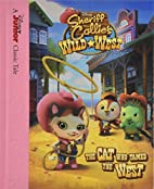 Sheriff Callie's Wild West The Cat Who Tamed…