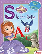 Sofia the First S Is for Sofia by Disney…