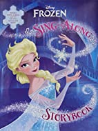 Frozen Sing-Along Storybook by Disney Book…