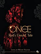 Once Upon a Time: Red's Untold Tale by Wendy…