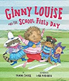 Ginny Louise and the School Field Day by…