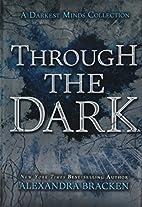 Through the Dark (A Darkest Minds…