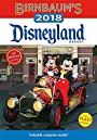 Birnbaum's 2018 Disneyland Resort: The Official Guide (Birnbaum Guides) - Birnbaum Guides