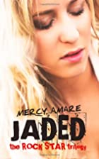 Jaded by Mercy Amare