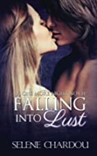 Falling Into Lust: Novel Edition (One More…