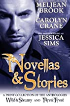 Novellas & Stories: Wild & Steamy and Fire &…