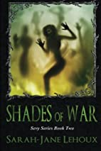 Shades of War (The Sevy Series) by…