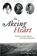 The Akeing Heart: Passionate attachments and…