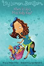 Lily Lemon Blossom Where Is Lily's Miss…