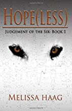 Hope(less) (Judgement of the Six) by Melissa…