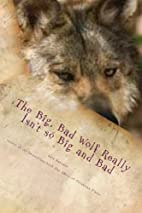 The Big, Bad Wolf Really Isn't so Big and…