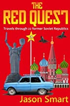 The Red Quest: Travels through 22 former…