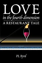 Love in the Fourth Dimension: A Restaurant…
