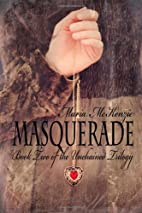 Masquerade (Unchained, #2) by Maria McKenzie