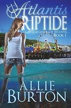 Atlantis Riptide (Lost Daughters of…