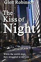 The Kiss of Night by Glen Robinson