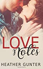 Love Notes (Love Notes, #1) by Heather…