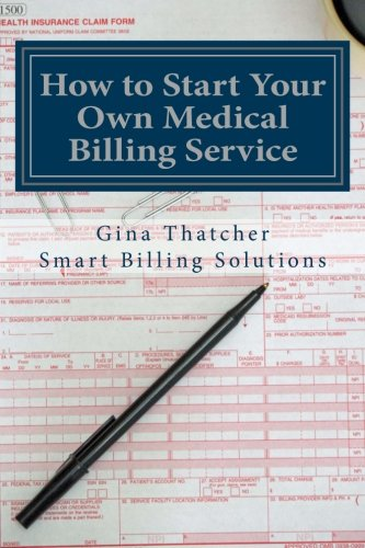 how-to-start-your-own-medical-billing-service-becoming-self-employed