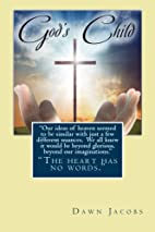 God's Child by Dawn Jacobs