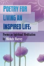 Poetry for Living an Inspired Life: Poems as…