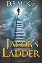 Jacob's Ladder by D F Mckay