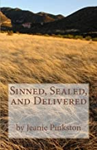 Sinned, Sealed, and Delivered (Logan Creek…
