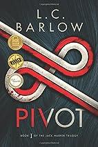 Pivot (The Jack Harper Trilogy) (Volume 1)…