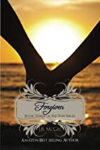 Forgiven (This, #3) by J.B. McGee